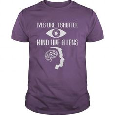 Make this awesome proud Photographer: EYES LIKE A SHUTTER MIND LIKE A LENS as a great gift Shirts T-Shirts for Photographeres