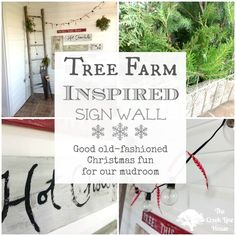 A Tree Farm Inspired Sign Wall for the mudroom at The Creek Line House.