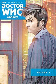 Doctor Who Archive: The Tenth Doctor Volume 3