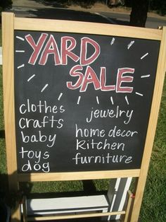 Great idea for a yard sale - let people passing by know that it's worth it to stop in and see what you've got!