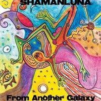 Shamanluna - From Another Galaxy (coproducción, arreglos, guitarras, mezcla, mastering) by GuitarRec Estudio Online on SoundCloud