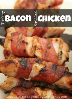 Turkey Bacon Grilled chicken - so yummy. I used cayenne pepper instead of the chile and it was really spicy but really good.