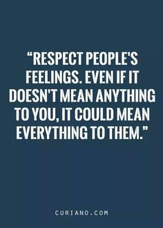 Words of Wisdom • Respect!