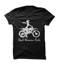 Real Women Ride Dirt Bike!Do you love riding Dirt Bikes? If youre a Real Dirt Bike Woman, You shouldnt miss these Tees.Dirtbikes dirt bikes dirtbike dirt bike motorcross dirtbiking dirtbikin dirt biking