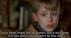 Pin for Later: 26 Home Alone Quotes You Have to Use This Christmas Trying to Cheer Up a Just-Dumped Friend Home Alone Quotes, Home Alone Movie, Home Quotes And Sayings, Film Quotes, Quotes To Live By, Sassy Quotes, Funny Quotes, Best Movie Lines, Christmas Quotes