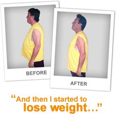 Bob D. Before and After And then I started to lose weight . . . 21 day program plus a free personal coach every step of the way!