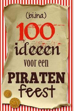 Piratenfeest: heel veel ideeën en inspiratie! - Feestprints #piraten #piraat