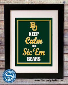 Keep calm Baylor bears :)