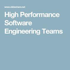 High Performance Software Engineering Teams