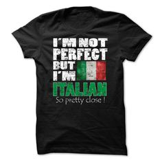 I am Italian lose to perfection  T-Shirts Hoodie Tees Shirts