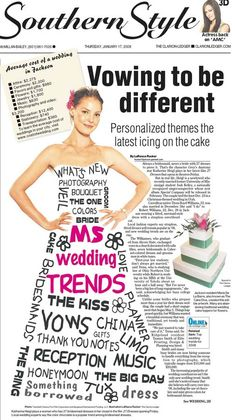 "From The Clarion-Ledger in Jackson, MS. I took the movie poster for ""27 Dresses,"" right, and changed the words that decorate the dress in Photoshop for a Mississippi wedding trend story. The story also talks about actress Katherine Heigl's wedding to an Ole Miss grad."