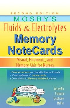 Bestseller Books Online Mosby's Fluids & Electrolytes Memory NoteCards: Visual, Mnemonic, and Memory Aids for Nurses, 2e JoAnn Zerwekh MSN EdD RN, Jo Carol Claborn MS RN, Tom Gaglione MSN RN $20 - http://www.ebooknetworking.net/books_detail-0323067468.html