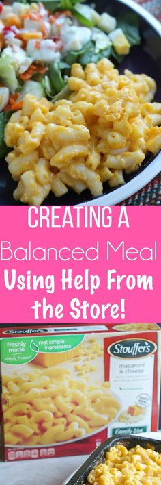 #Sponsored Take a little help from the store with Mac n Cheese! This balanced meal with a MYO Salad Bar is perfect for busy nights! via @DashOfEvans   #BalanceYourPlate #CLVR @stouffers