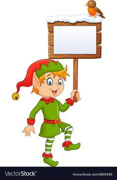Cartoon funny elf boy holding blank sign vector image on VectorStock Christmas Yard Art, Christmas Drawing, Christmas Images, Christmas Elf, Homemade Christmas, Christmas Crafts, Christmas Activities, Christmas Printables, Adult Coloring Book Pages