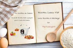Nous avons rassemblé sur une seule et même page les meilleurs livres de recettes au format pdf pour cuisiner avec votre Cookéo.