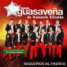 Download Banda Guasaveña de Valentin Elizalde- Seguimos Al Frente 2014 | Sinaloa-Mp3