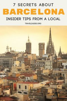 7 insider tips for experiencing Barcelona, Spain, as told by a local. Free museum days, tips for scoring soccer tickets, where to find the best churros and more. Travel in Spain. || TravelDudes Travel Community