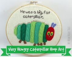 Very Hungry Caterpillar Hoop Art - My Mom Made That