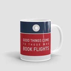Good Things Come - Mug - airportag   - 1