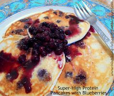 Watching What I Eat: Super-High Protein Pancakes with Blueberries ~ quick & easy, low carb & flour-free