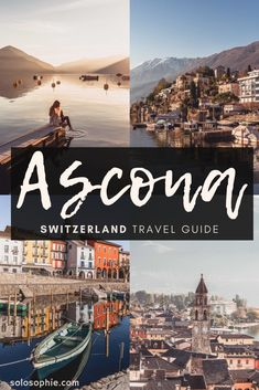 A guide to the best things to do in Ascona, a beautiful Swiss town in Southern Switzerland (Ticino). Here's what to do, where to stay, and attractions in the Italianate town of Switzerland. Switzerland Summer, Switzerland Travel Guide, Visit Switzerland, Europe Travel Tips, Places To Travel, Places To Visit, Swiss Travel, See World, Roadtrip