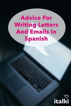 how to write an email giving advice in spanish