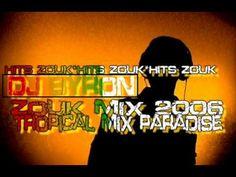 zouk love 2006 - tropical mix paradise mixé par dj Byron