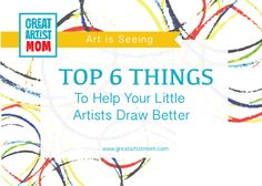 Top 6 Things To Help Children Draw Better