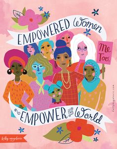 """Empowered women empower the world"" – Feminism – Feminist Art – Illustration – I… ""Empowered women empower the world"" – Feminismus – Feministische Kunst – Illustration – Illustrierte Handschrift – Kunst von Kelly Angelovic Fee Du Logis, Hand Lettering Art, Woman Illustration, Forest Illustration, Watercolor Illustration, Feminist Art, Feminist Apparel, Intersectional Feminism, Letter Art"