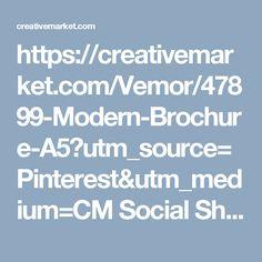 https://creativemarket.com/Vemor/47899-Modern-Brochure-A5?utm_source=Pinterest&utm_medium=CM Social Share&utm_campaign=Product Social Share&utm_content=Modern Brochure A5 ~ Brochure Templates on Creative Market