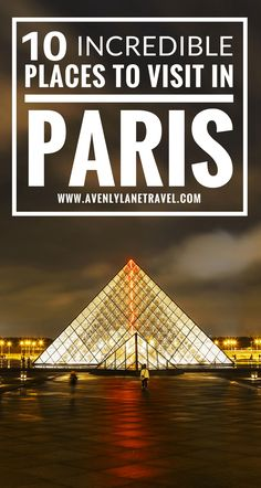 10 things you have to see your first time in Paris | #paris #france #avenlylanetravel