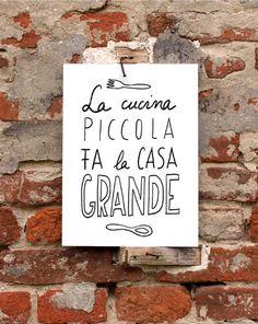 11x15' LA CUCINA - italian kitchen print italy art quote typographic - archival fine art giclée print. $45.00, via Etsy.