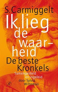 Ik lieg de waarheid  ( De beste kronkels ) -  Simon Carmiggelt Interview, Ebooks, Reading, Movie Posters, Books To Read, Biography, Film Poster, Reading Books, Billboard