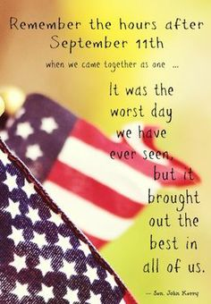 9 11 Quotes Inspiration 27 Best Things To Never Forgetimages On Pinterest  September 11 .
