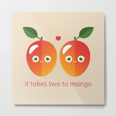 It Takes Two to Mango Metal Print - pun, puns, mango, mangos, tango, dance, fruit, food, funny, cute, love, relationship, tasteful, tasty, relationships, valentine, valentines, vector, art, illustration, drawing, design