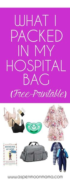what i packed in my hospital bag | free printable | hospital bag checklist