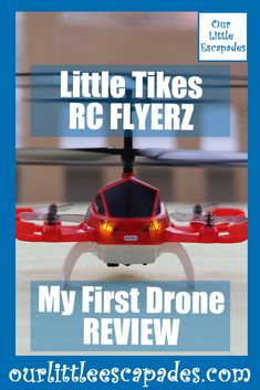 little tikes my first drone review