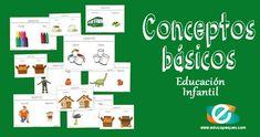 Recursos educativos: Conceptos básicos Los conceptos báscios son un aprendizaje fundamental: Conceptos espaciales: Dentro-fuera. Delante-detrás. Arriba-Abajo Conceptos cuantitativos: Muchos-pocos. Grande-pequeño. LLeno-Vacio Fichas para aprender y reconocer los conceptos básicos que se enseñan en educación infantil