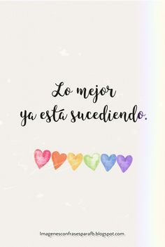 Positive Phrases, Positive Vibes, Positive Quotes, Inspirational Phrases, Motivational Phrases, Pretty Quotes, Love Quotes, Quotes En Espanol, Love Phrases