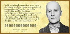 Anticreștinismul comunist adapăt de veacuri de împotriviri creștine  Sursa: Teodor M. Popescu, Un martir al Crucii - Viața și scrierile lui, Editura Christiana, București, 2006, p. 239