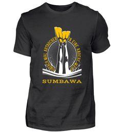 TAUCHSHIRT TAUCHEN SUMBAWA T-Shirt Utila, Ushuaia, Vanuatu, Waimea Bay, Perth, Monterey Bay, Komodo, Sunshine Coast, La Jolla Shores