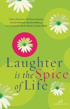 Laughter Is the Spice of Life (Women of Faith)
