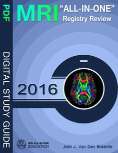 MRI All-In-One Registry Review - Check out this MRI Study Guide to help you prepare for the MRI Registry Exam! www.mriallinone.com