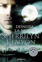 Sherrilyn Kenyon – Serie Cazadores Oscuros | Libros Gratis Magui