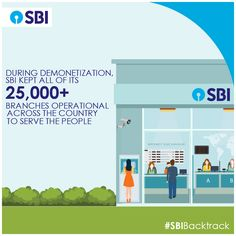 SBI with its huge Branch network ensured unfettered service to the nation during Demonetisation phase. #SBIBacktrack