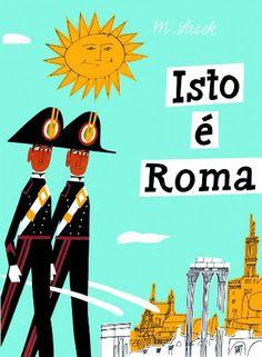 Neste livro, o tcheco Miroslav Sasek conduz os leitores por um passeio por Roma, acrescentando diversas curiosidades. As ilustrações buscam retratar fielmente a arquitetura do lugar. A obra pode funcionar como um guia de viagem para as crianças - mesmo daquelas que ainda não conhecem a cidade pessoalmente.
