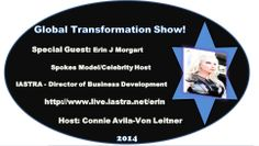 #PRESS Release: The Global #TransformationSHOW!! JOIN US As Global #TRANSFORMER Connie Avila-Von Leitner Interviews #SpokesModel & #CelebrityHost ERIN J. MORGART.   Sunday May 3rd @ 12:00 Noon LIVE Through Google+ Broadcast Streaming.   Connie Avila-Von Leitner Show #Producer & #Host The Global #TransformationSHOW Twitter: @Connie Avila-Von Leitner http://connieimage.synthasite.com/global-transformation-show.php