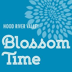 Here are a few of the 2016 Blossom Time events: Hood River Hard-Pressed Cider Fest Saturday, April 16, 2016 Now in its third year, the Hood River Hard-Pressed Cider Fest gives seasoned and novice cider drinkers alike the chance to sample cider from Hood River County's very own cider makers, as well as a variety of additional
