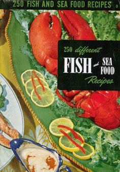 250 Different Fish and Sea Food Recipes, 1950 -New England Clam Chowder, Clam Rarebit, Bacon Stuffed Clams, Manhattan Clam. Shrimp And Lobster, Fish And Seafood, Retro Recipes, Vintage Recipes, Fish Recipes, Seafood Recipes, Seafood Meals, Recipies, Good Housekeeping Cookbook