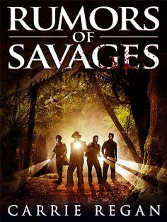 Rumors of Savages by Carrie Regan available free for limited time on Kindle click to get your copy today